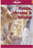 Lonely Planet Russia, Ukraine & Belarus (Lonely Planet Russia and Belarus) (Paperback)